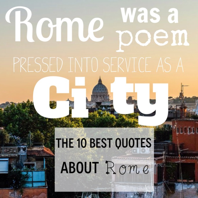 Best Quotes about Rome