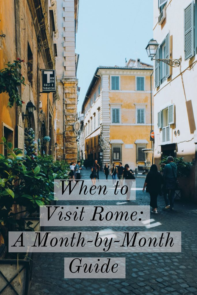 When to go to Rome: a month-by-month guide of the best time to visit