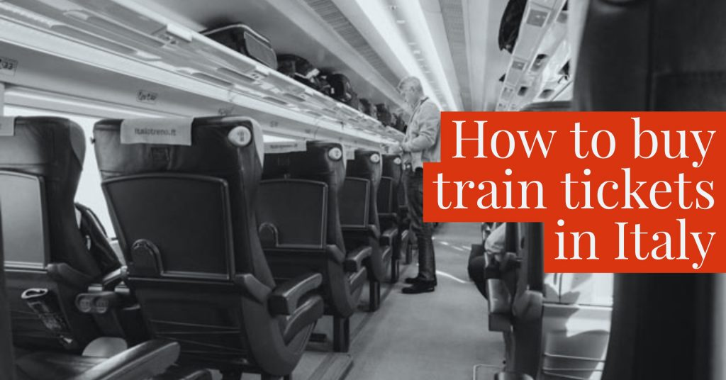 How To Buy Train Tickets in Italy - An American in Rome