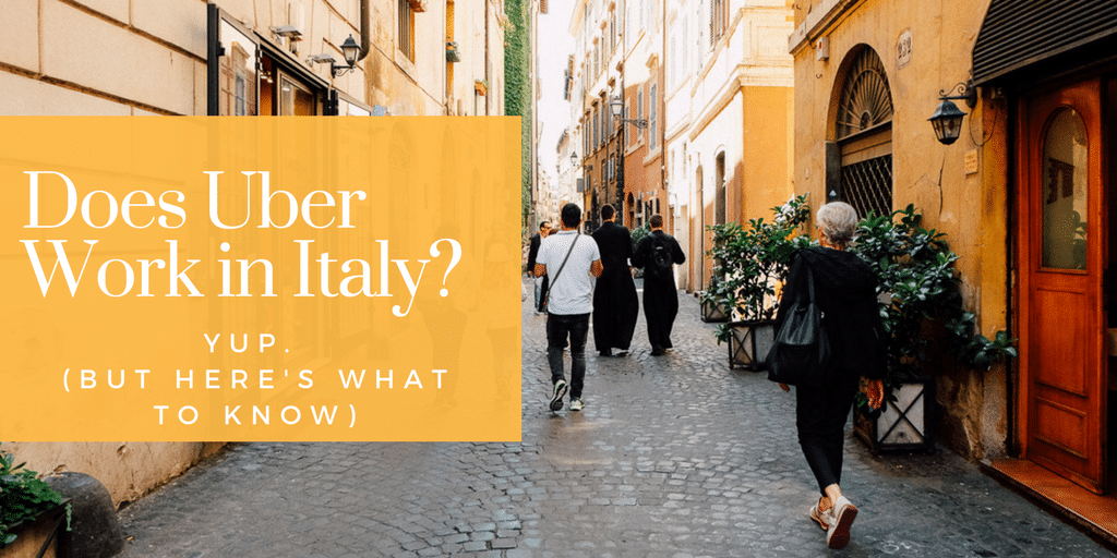 Why Using Uber in Rome, Italy is Weird (but it still works)