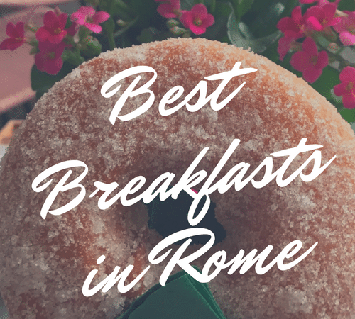 What To Eat In Rome For Breakfast (and Where To Get It)