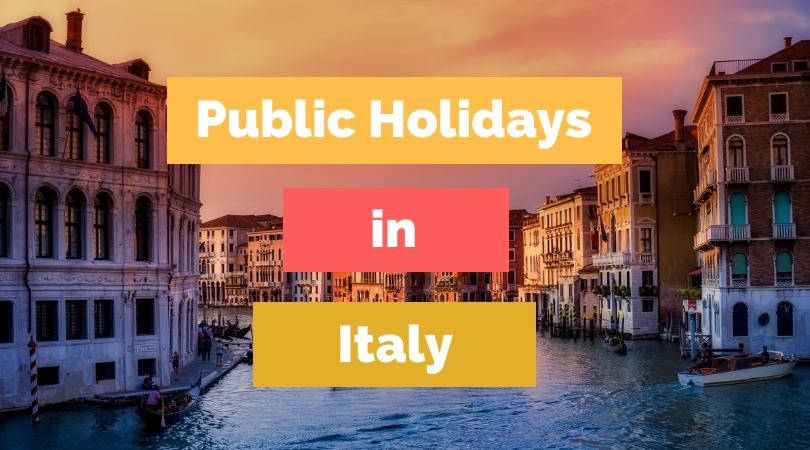 text public holidays in Italy overlaid on Venice Canal