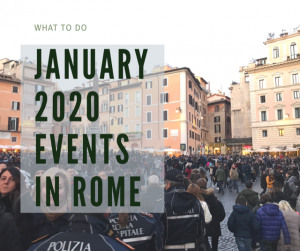 text january 2020 events in Rome over image of crowds in city